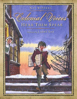 Colonial Voices By Winters, Kay/ Day, Larry (ILT)